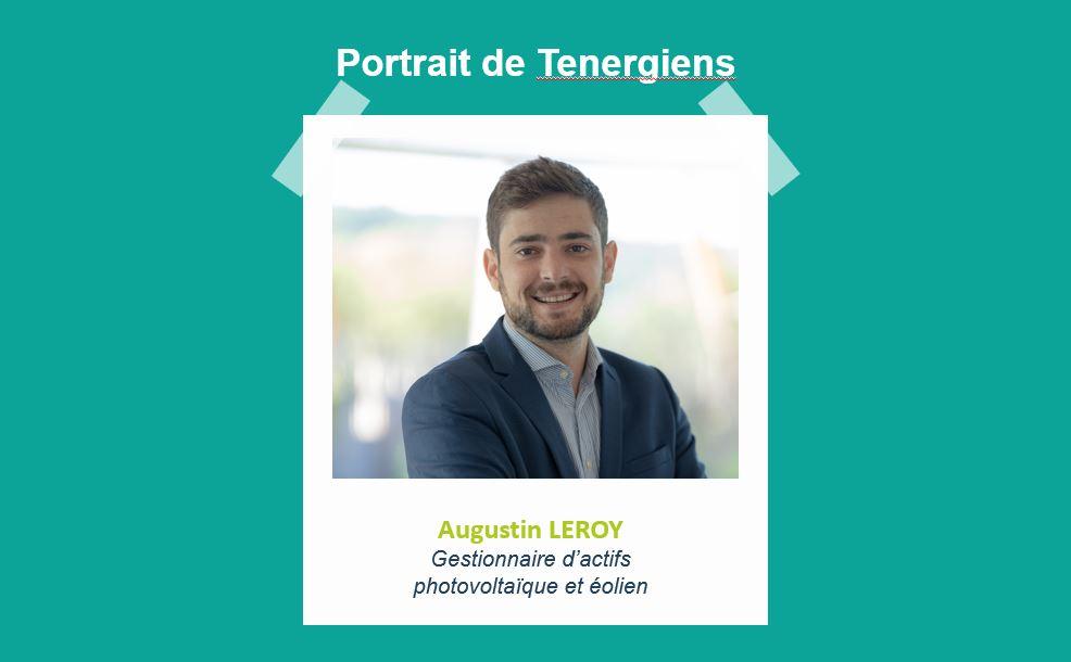 Portraits de Tenergiens #5 – Augustin LEROY