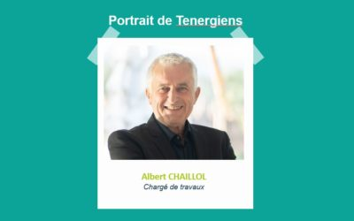 Portraits de Tenergiens #6 – Albert CHAILLOL